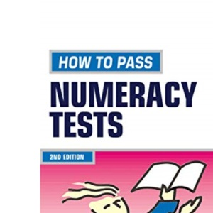 Testing Series: How to Pass Numeracy Tests: 7 (Creating Success)