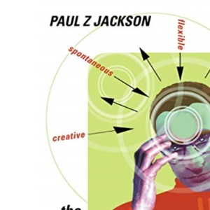 The Inspirational Trainer: Making Your Training Flexible, Spontaneous and Creative