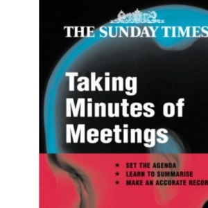 Taking Minutes of Meetings (Creating Success, 55)
