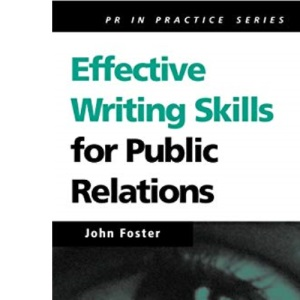 PR in Practice: Effective Writing Skills for Public Relations: 9