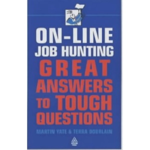 Online Job-Hunting: Great Answers to Tough Questions