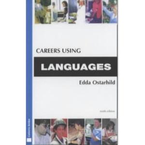 Careers Using Languages (Kogan Page Careers in)