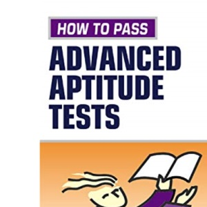 Testing Series: How to Pass Advanced Aptitude Tests: 10