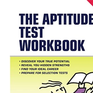 Testing Series: The Aptitude Test Workbook: Over 400 Practice Questions: 11