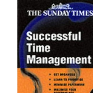 Successful Time Management - Creating Success series: 39 (