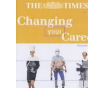 Changing Your Career: Practical Advice to Help You Move on