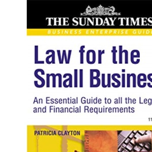 Business Enterprise: Law for the Small Business: An Essential Guide to all the legal and Financial Requirements: 15
