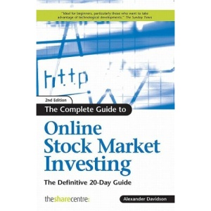 The Complete Guide to Online Stock Market Investing: The Definitive 20-Day Guide