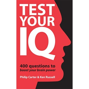 Test Your IQ: 400 Questions to Boost Your Brainpower