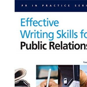 PR in Practice: Effective Writing Skills for Public Relations: 20