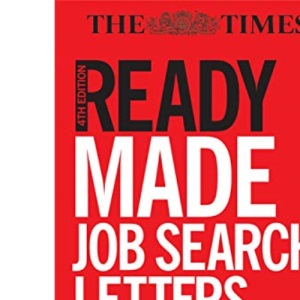 Readymade Job Search Letters: Winning Letters and Emails to Help You Get Your Dream Job