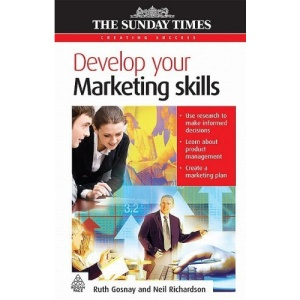 Develop Your Marketing Skills - Creating Success series: 63