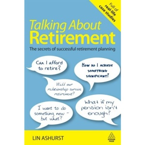 Talking About Retirement: The Secrets of Successful Retirement Planning