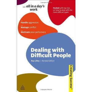 Dealing with Difficult People - Creating Success series: 67