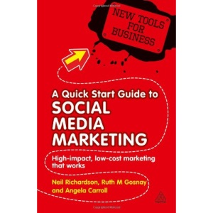 New Tools for Business: A Quick Start Guide to Social Media Marketing: High Impact Low-Cost Marketing that Works: 1 (New Tools for Business Series)