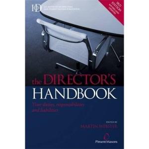 The Director's Handbook: Your Duties Responsibilities and Liabilities