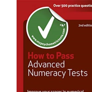 Testing Series: How to Pass Advanced Numeracy Tests: Improve Your Scores in Numerical Reasoning and Data Interpretation Psychometric Tests: 53