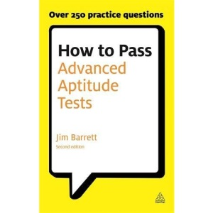 Testing Series: How to Pass Advanced Aptitude Tests: Assess Your Potential and Analyse Your Career Options with Graduate and Managerial Level Psychometric Tests: 67