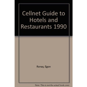 Cellnet Guide to Hotels and Restaurants 1990