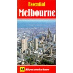 Essential Melbourne (AA Essential S.)