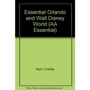 Essential Orlando and Walt Disney World (AA Essential)