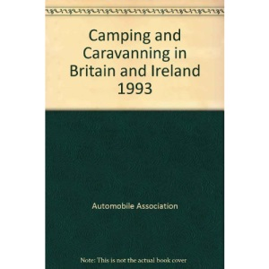 Camping and Caravanning in Britain and Ireland 1993