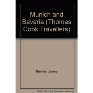 Munich and Bavaria (Thomas Cook Travellers)