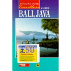 Java, Bali and Lombok (Thomas Cook Travellers S.)