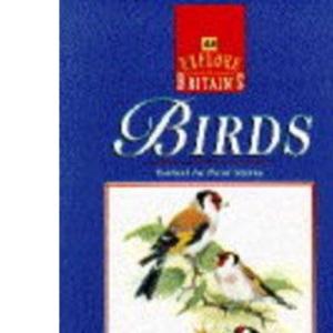Explore Britain's Birds (AA Explore Britain Guides)