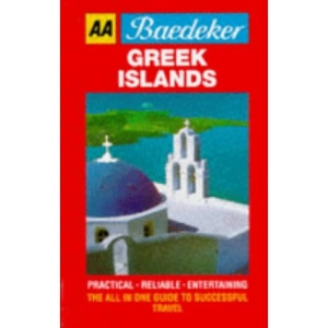 Baedeker's Greek Islands (AA Baedeker's)