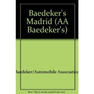 Baedeker's Madrid (AA Baedeker's)