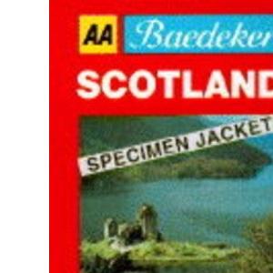 Baedeker's Scotland (AA Baedeker's)
