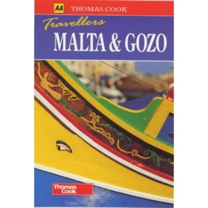 Malta and Gozo (Thomas Cook Travellers S.)