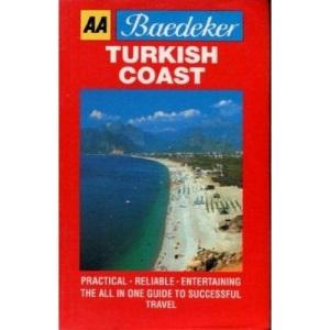Baedeker's Turkish Coast (AA Baedeker's)