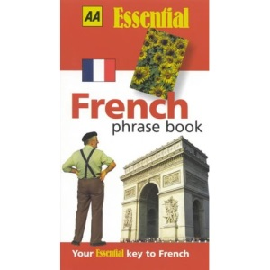French Phrase Book (AA Essential Phrase Book)