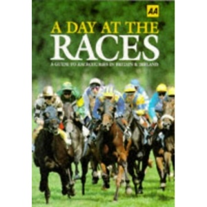 A Day at the Races (AA Lifestyle Guides)