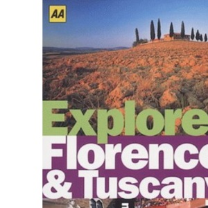 Florence and Tuscany (AA Explorer)