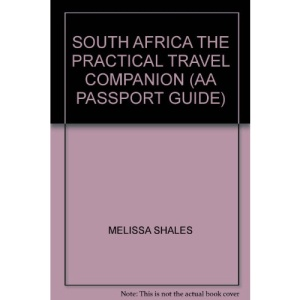 SOUTH AFRICA THE PRACTICAL TRAVEL COMPANION (AA PASSPORT GUIDE)