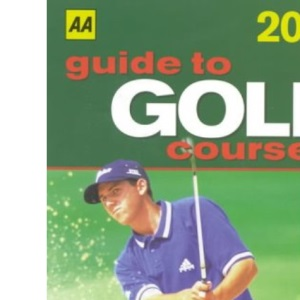 Guide to Golf Courses (AA Lifestyle Guides)