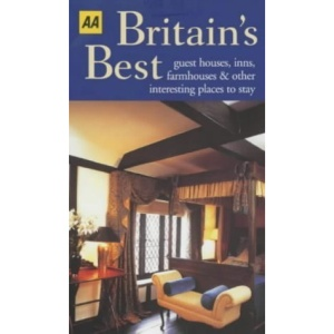 Britain's Best Guesthouses, Farmhouses and Inns (AA Lifestyle Guides)