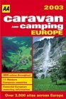 Caravan and Camping Europe 2003 (AA Lifestyle Guides)