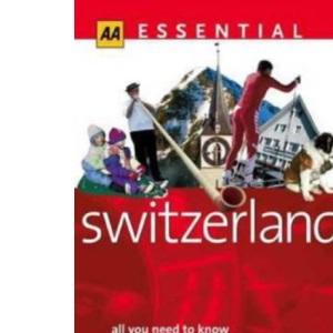 Essential Switzerland (AA Essential)