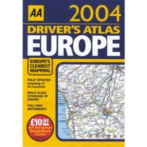 AA Driver's Atlas Europe 2004 (AA Atlases S.)