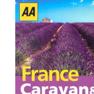 AA Caravan & Camping in France 2004 (AA Lifestyle Guides)