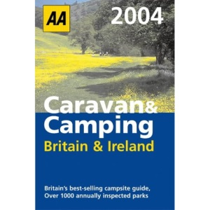 AA Caravan and Camping Britain and Ireland 2004 (Lifestyle Guides)
