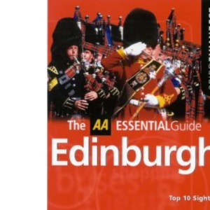 Essential Edinburgh (AA Essential)