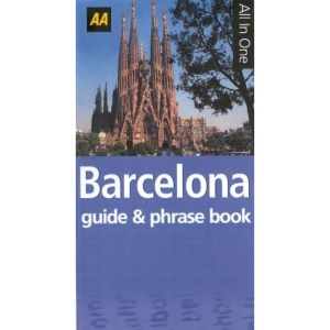 AA All in One Barcelona Guide and Spanish Phrase Book (AA All in One Guide & Phrase Book S.)