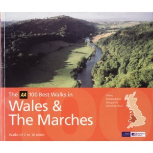 Wales and the Marches (AA 100 Best Walks in S.)