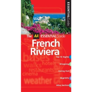 AA Essential French Riviera (AA Essential Guide)