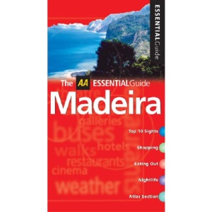 AA Essential Madeira (AA Essential Guide)
